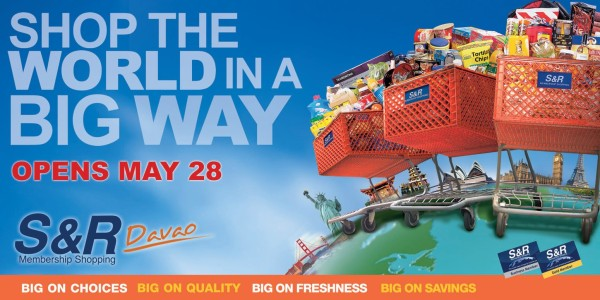 S&R Davao Membership Shopping Opens May 28