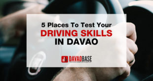 5 places to test your driving skills in Davao City