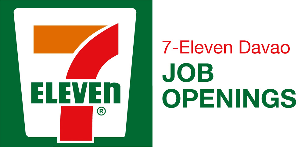 Job Openings At 7 Eleven Davao Davaobase