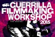 guerrilla filmmaking workshop 2015 featured